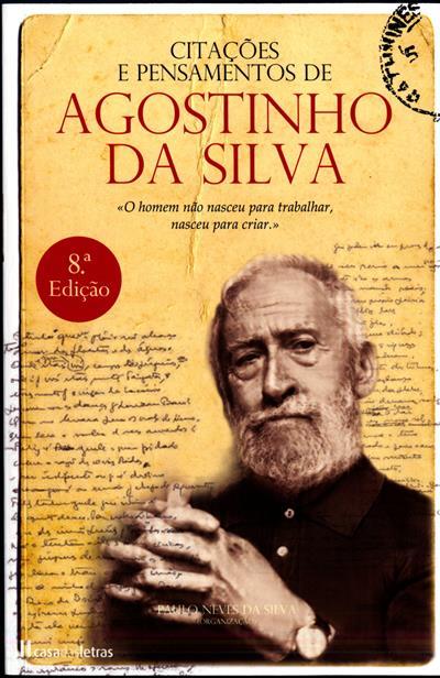 Citações e pensamentos de Agostinho da Silva (org. Paulo Neves da Silva)