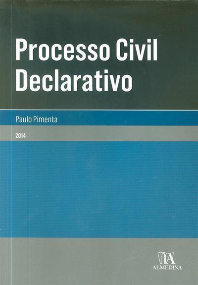 Processo civil declarativo (Paulo Pimenta)