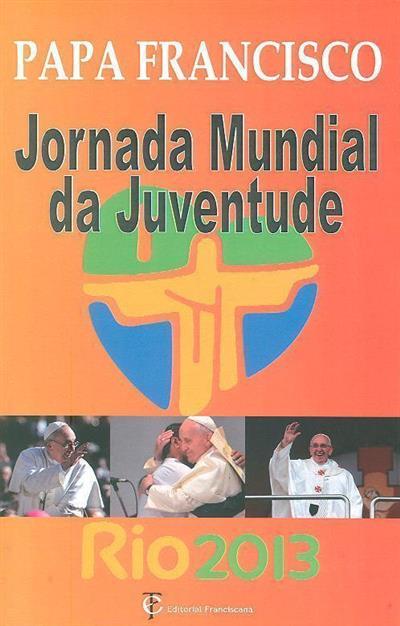 Jornada mundial da juventude 2013 no Brasil (Papa Francisco)