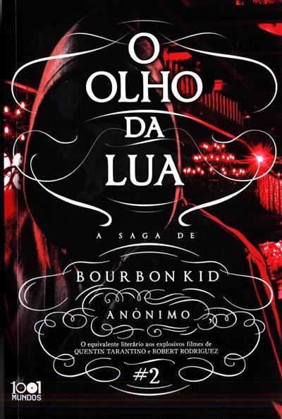A saga de Bourbon Kid (trad. Leonor Bizarro Marques)