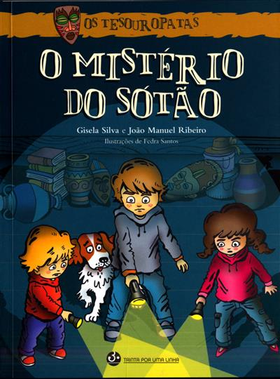 O mistério do sotão (Gisela Silva, João Manuel Ribeiro)