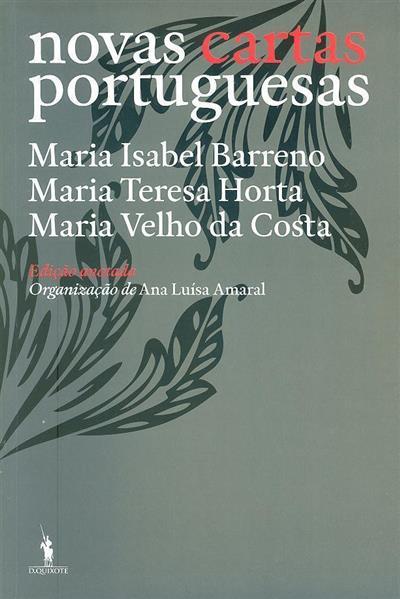 Novas cartas portuguesas (Maria Isabel Barreno, Maria Teresa Horta, Maria Velho da Costa)