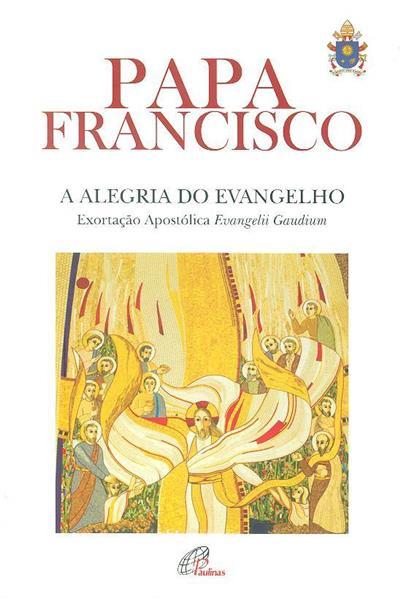 A alegria do evangelho (Papa Francisco)
