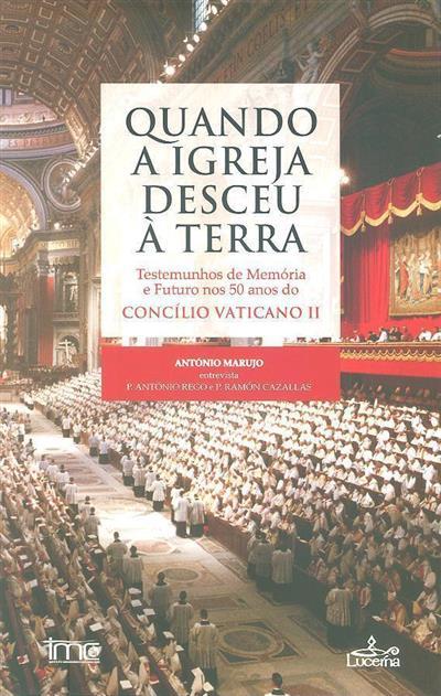 Quando a igreja desceu à terra (António Marujo entrevista António Rego, Ramón Cazallas)