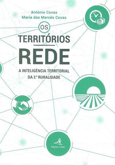 Os territórios-rede (António Covas, Maria das Mercês Covas)