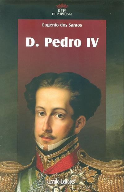 D. Pedro IV (Eugénio dos Santos)