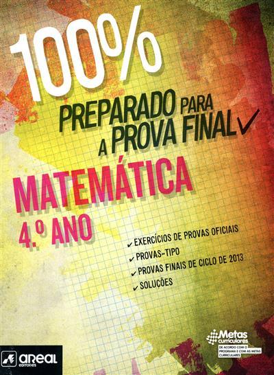 100% preparado para a prova final (Rita Silva)