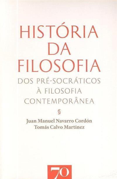 História da filosofia (Juan Manuel Navarro Cordón, Tomás Calvo Martínez)