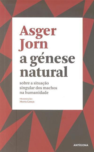 A génese natural (Asger Jorn)