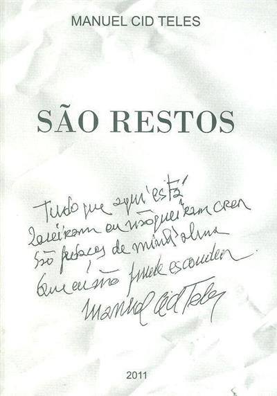 São restos (Manuel Cid Teles)