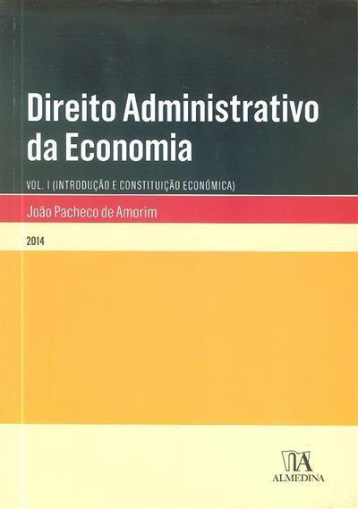 Direito administrativo da economia (João Pacheco de Amorim)