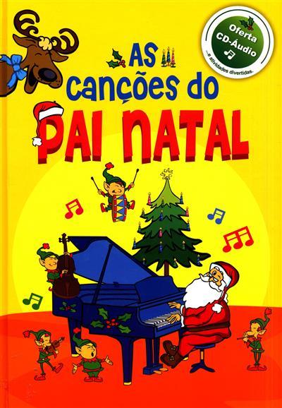 As canções do Pai Natal (Fernando Paulo Gomes, Luís Matos, Nuno Caravela)