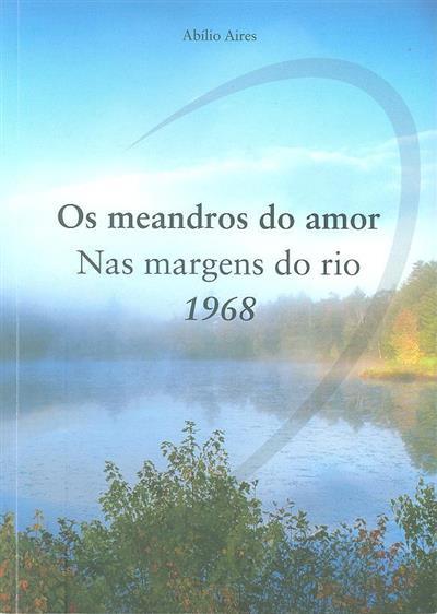 Os meandros do amor (Abílio Aires)