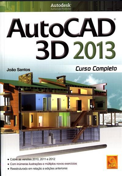 AutoCAD 3D 2013 (João Santos)