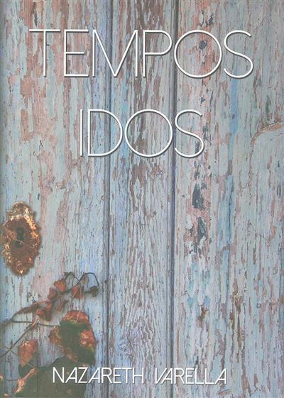 Tempos idos (Nazareth Varella)