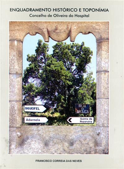 Enquadramento histórico e toponímia (Francisco Correia das Neves)