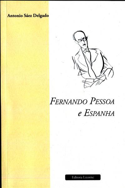Fernando Pessoa e Espanha (Antonio Sáez Delgado)