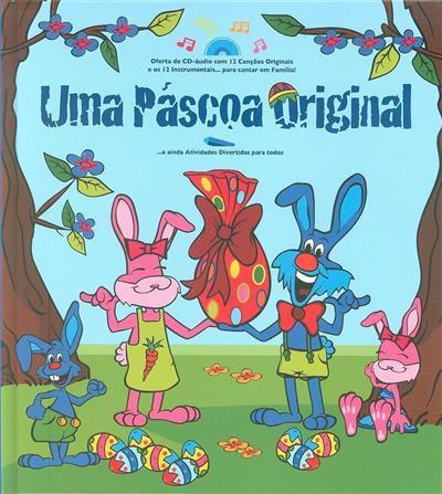 Uma Páscoa original (Fernando Paulo Gomes, Luís Matos, Nuno Miguel Caravela)