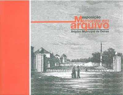 Memórias em arquivo (org. Câmara Municipal de Oeiras)