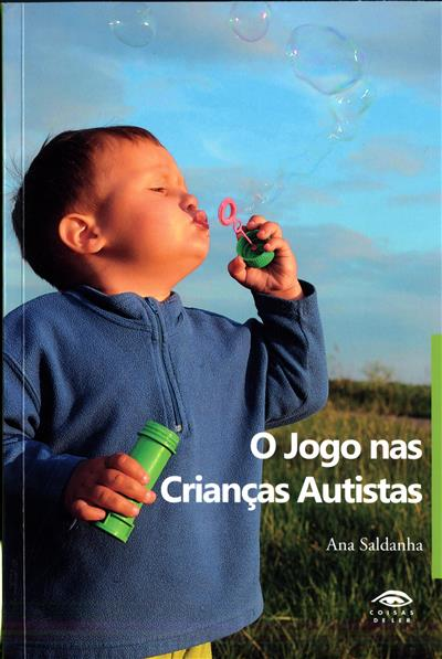 O jogo em crianças autistas (Ana E. Saldanha)