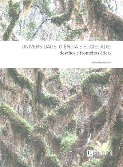 Universidade, ciência  sociedade (ed. Jorge Sequeiros)