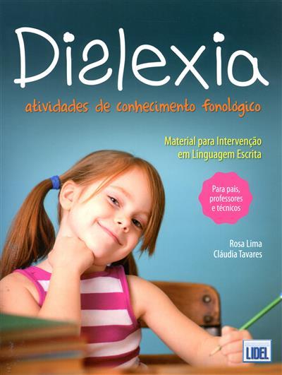 Dislexia (Rosa Lima, Cláudia Tavares)