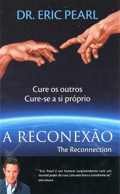 A reconexão (Eric Pearl)