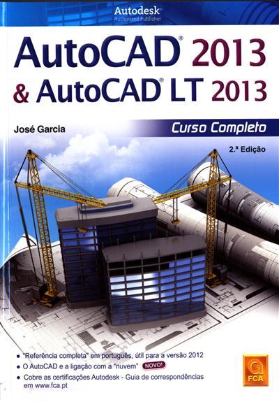 AutoCad 2013 & AutoCad Lt 2013 (José Garcia)