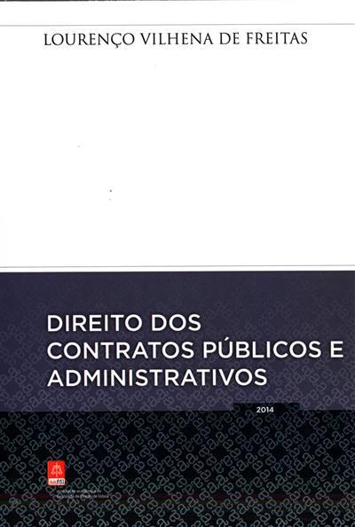 Direito dos contratos públicos e administrativos (Lourenço Vilhena de Freitas)