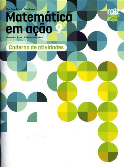 Matemática em ação 9 (Olga Flora Correia, Nuno Longle)
