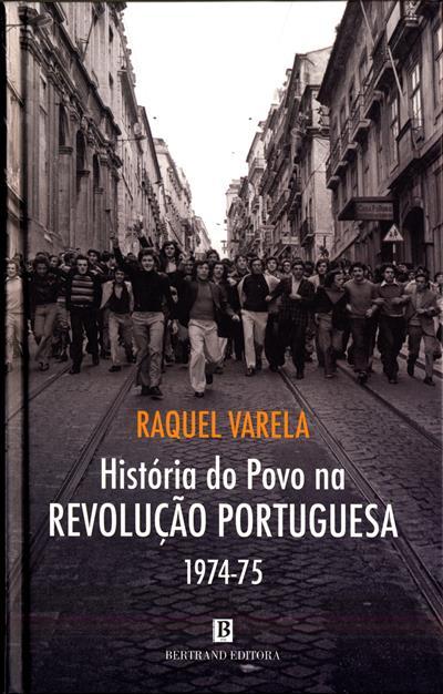 História do povo na revolução portuguesa, 1974-75 (Raquel Varela)