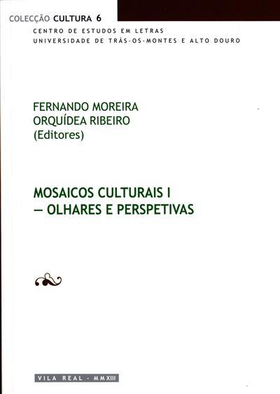 Mosaicos culturais (ed. Fernando Moreira, Orquídea Ribeiro)