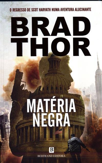 Matéria negra (Brad Thor)