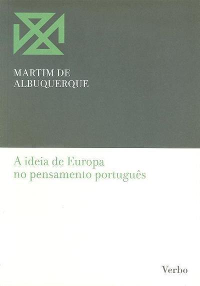A ideia de Europa no pensamento português (Martim de Albuquerque)