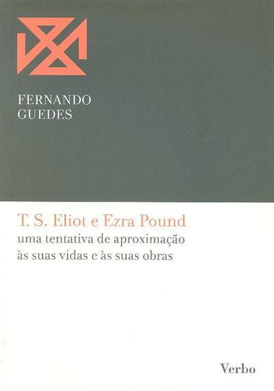 T. S. Eliot e Ezra Pound (Fernando Guedes)