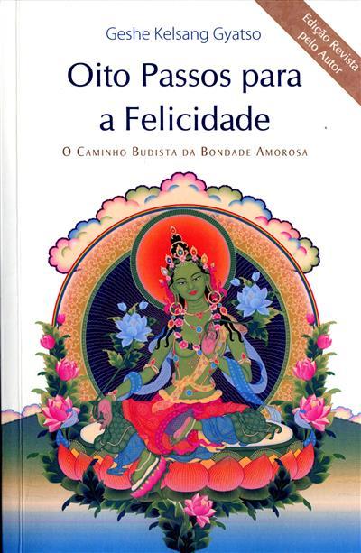 Oito passos para a felicidade (Geshe Kelsang Gyatso)