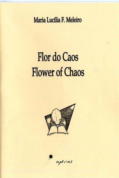 Flor do caos (Maria Lucília F. Meleiro)