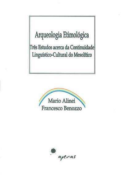 Arqueologia etimológica (Mario Alinei, Francesco Benozzo)