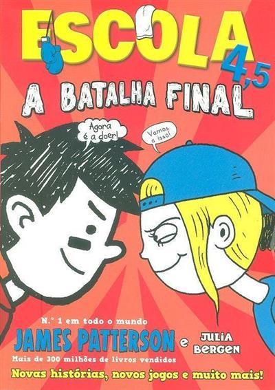 A batalha final (James Patterson, Julia Bergen)