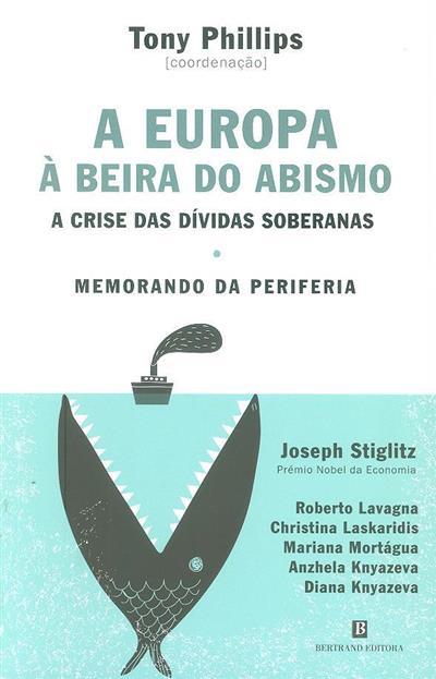 A Europa à beira do abismo (Roberto Lavagna... [et al.])