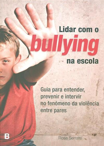 Lidar com o bullying na escola