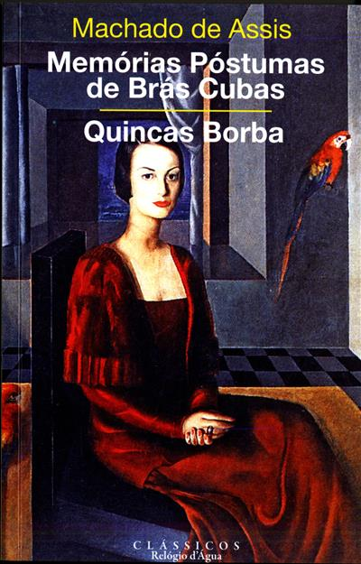 Memórias póstumas de Brás Cubas e Quincas Borba (Machado de Assis)