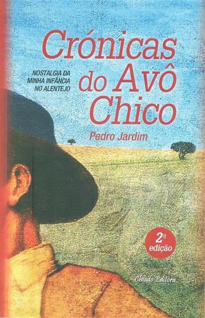 Crónicas do avô Chico (Pedro Jardim)