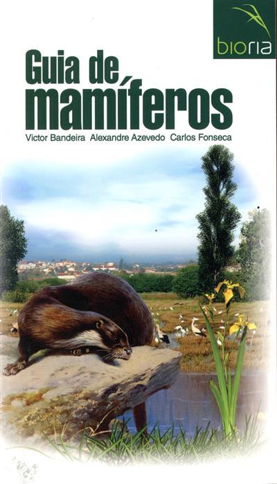 Guia de mamíferos (Victor Bandeira, Alexandre Azevedo, Carlos Fonseca)