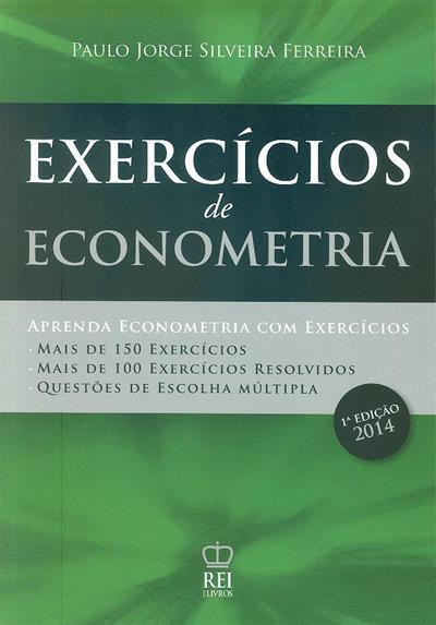 Exercícios de econometria (Paulo Jorge Silveira Ferreira)