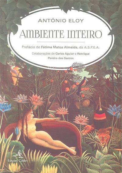 Ambiente inteiro (António Eloy)