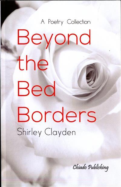 Beyond the bed borders (Shirley Clayden)