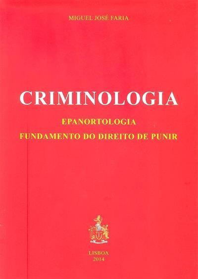 Criminologia (Miguel José Faria)
