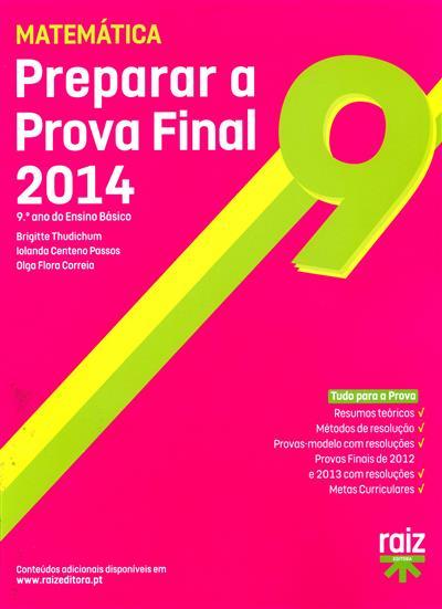 Preparar a prova final 2014 (Brigitte Thudichum, Iolanda Centeno Passos, Olga Flora Correia)