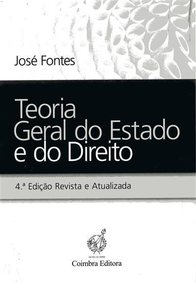 Teoria geral do Estado e do direito (José Fontes)